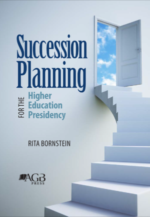 Succession Planning for the Higher Education Presidency