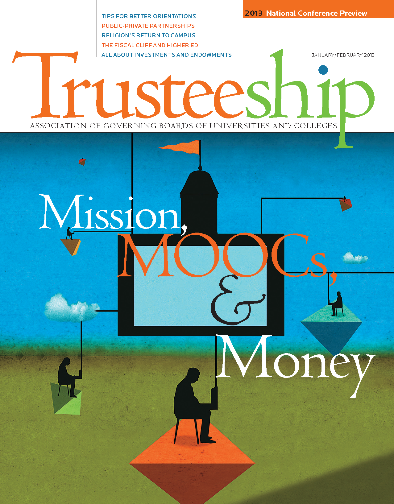 Trusteeship Issue: Mission, MOOCs, & Money - January/February 2013