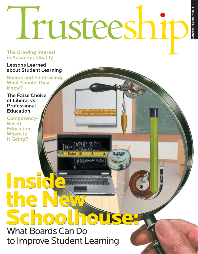 Trusteeship: Inside the New Schoolhouse: What Boards Can Do to Improve Student Learning, January/February 2014