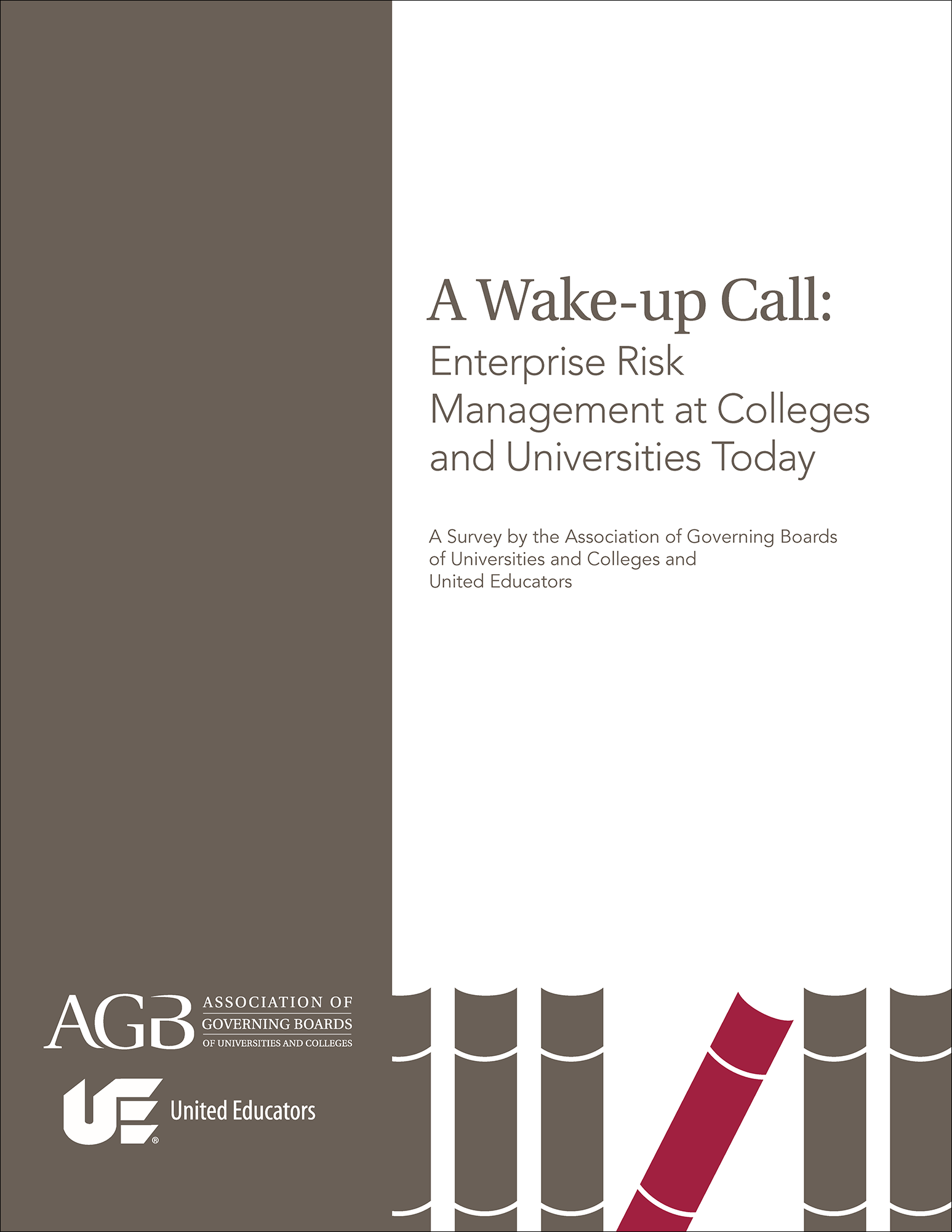 A Wake-up Call: Enterprise Risk Management at Colleges and Universities Today