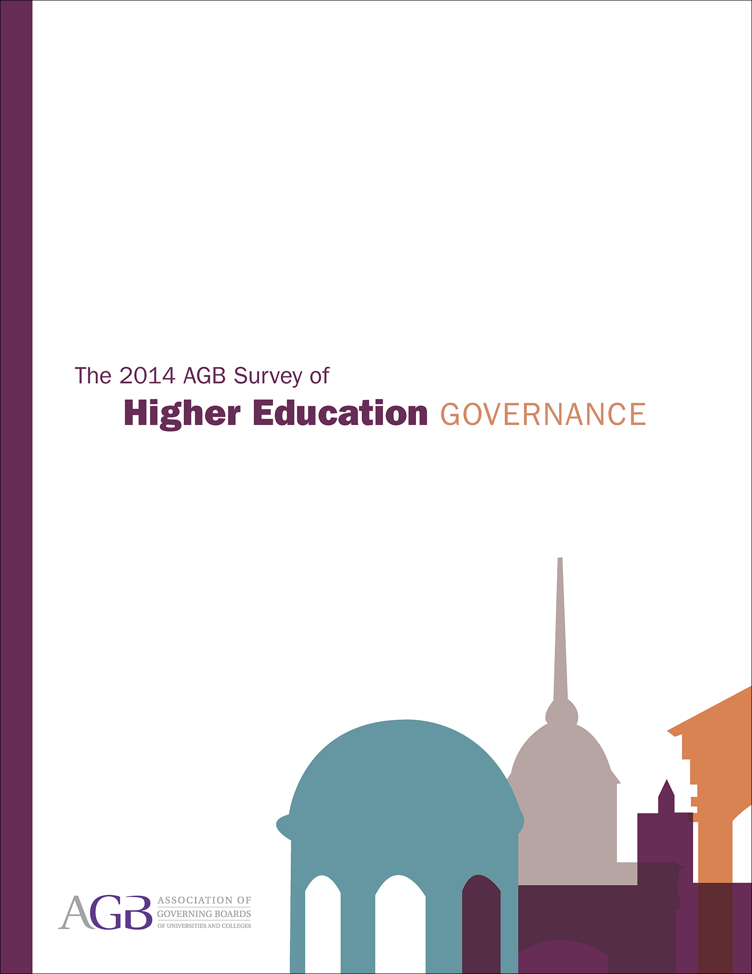 The 2014 AGB Survey of Higher Education Governance