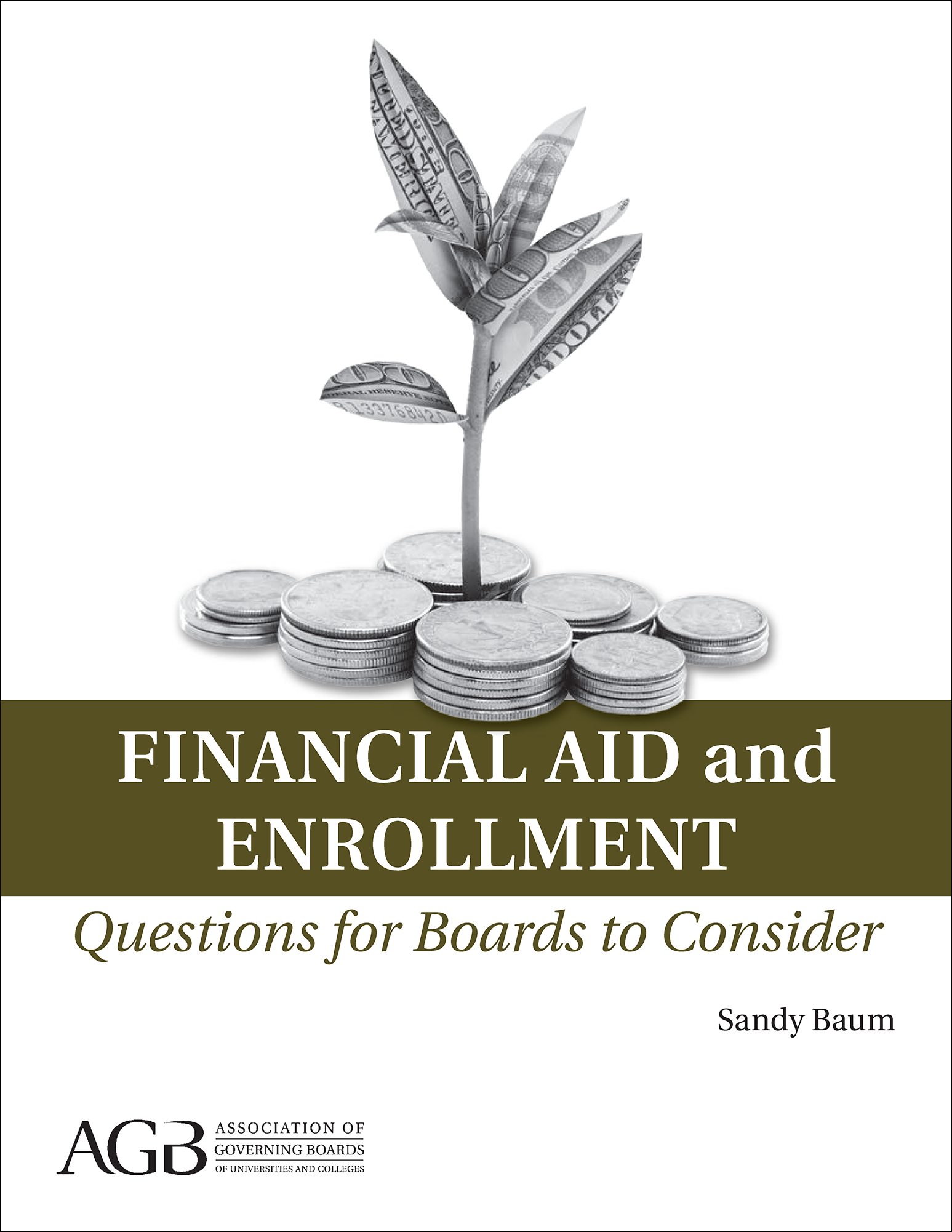 Financial Aid and Enrollment: Questions for Boards to Consider