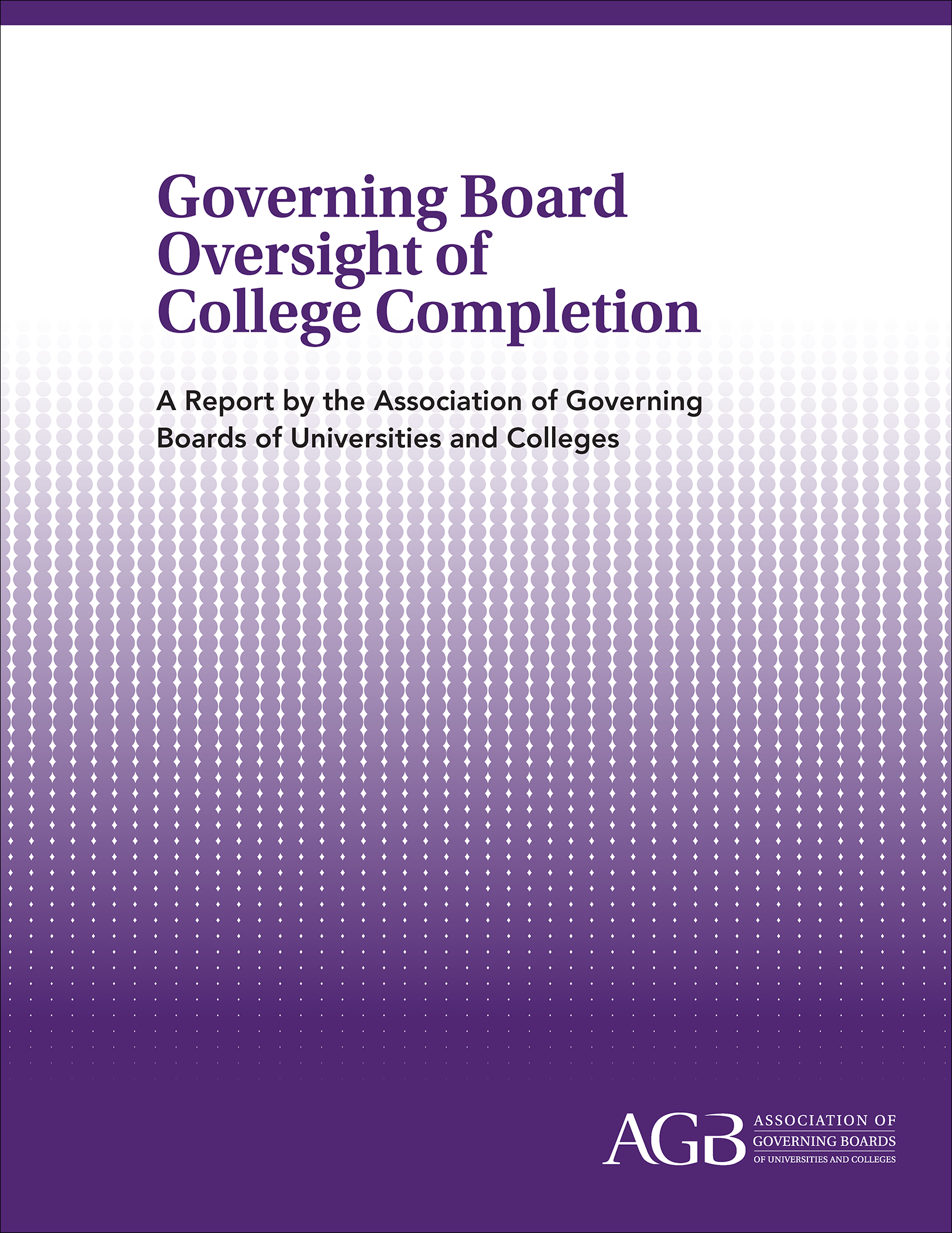 Governing Board Oversight of College Completion