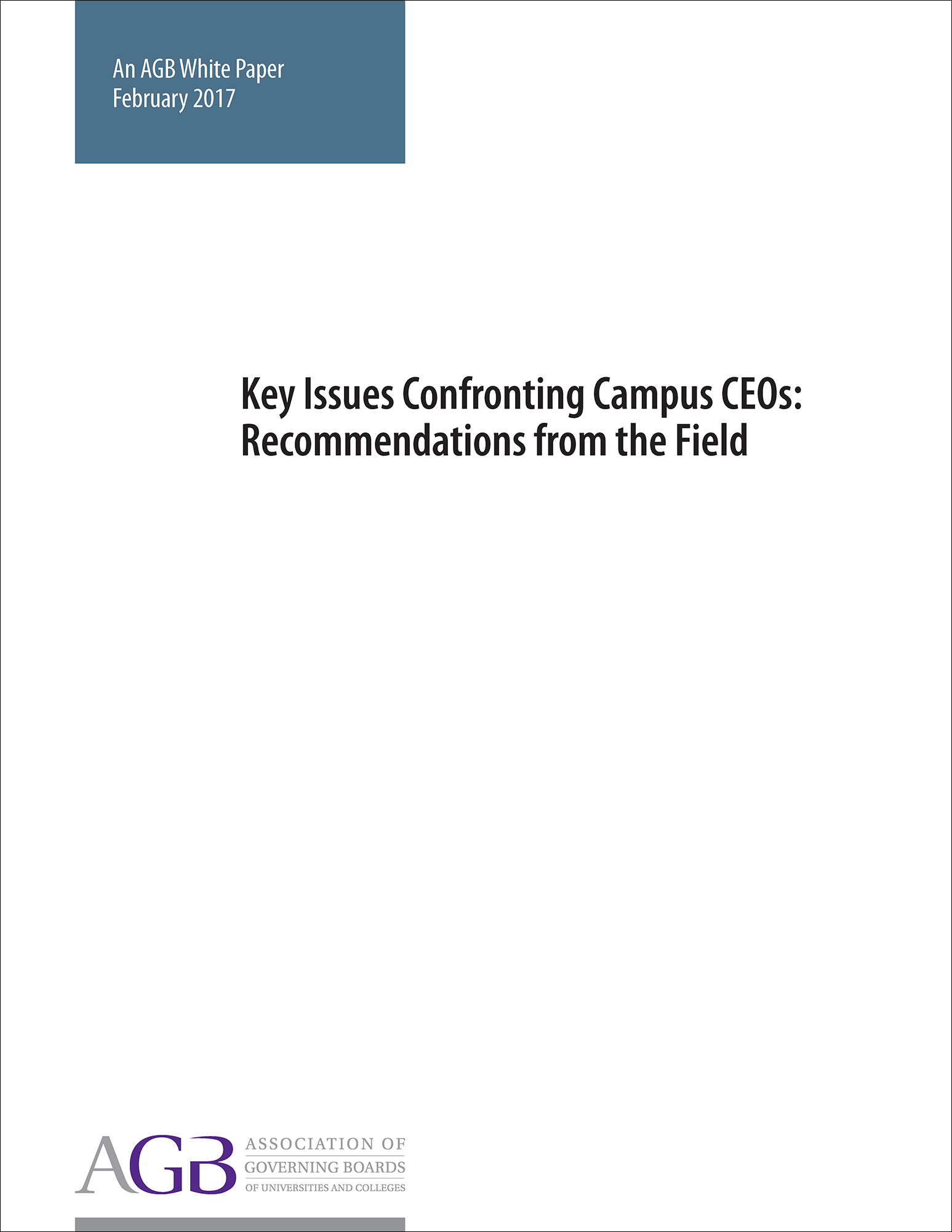 Key Issues Confronting Campus CEOs: Recommendations from the Field