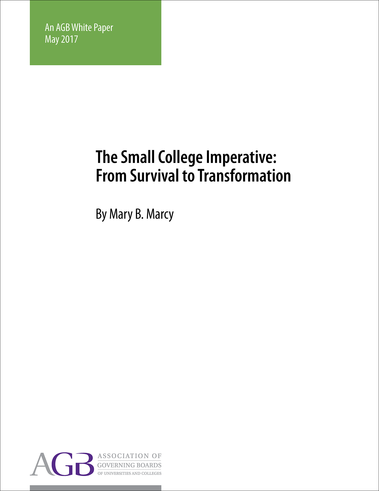 The Small College Imperative: From Survival to Transformation