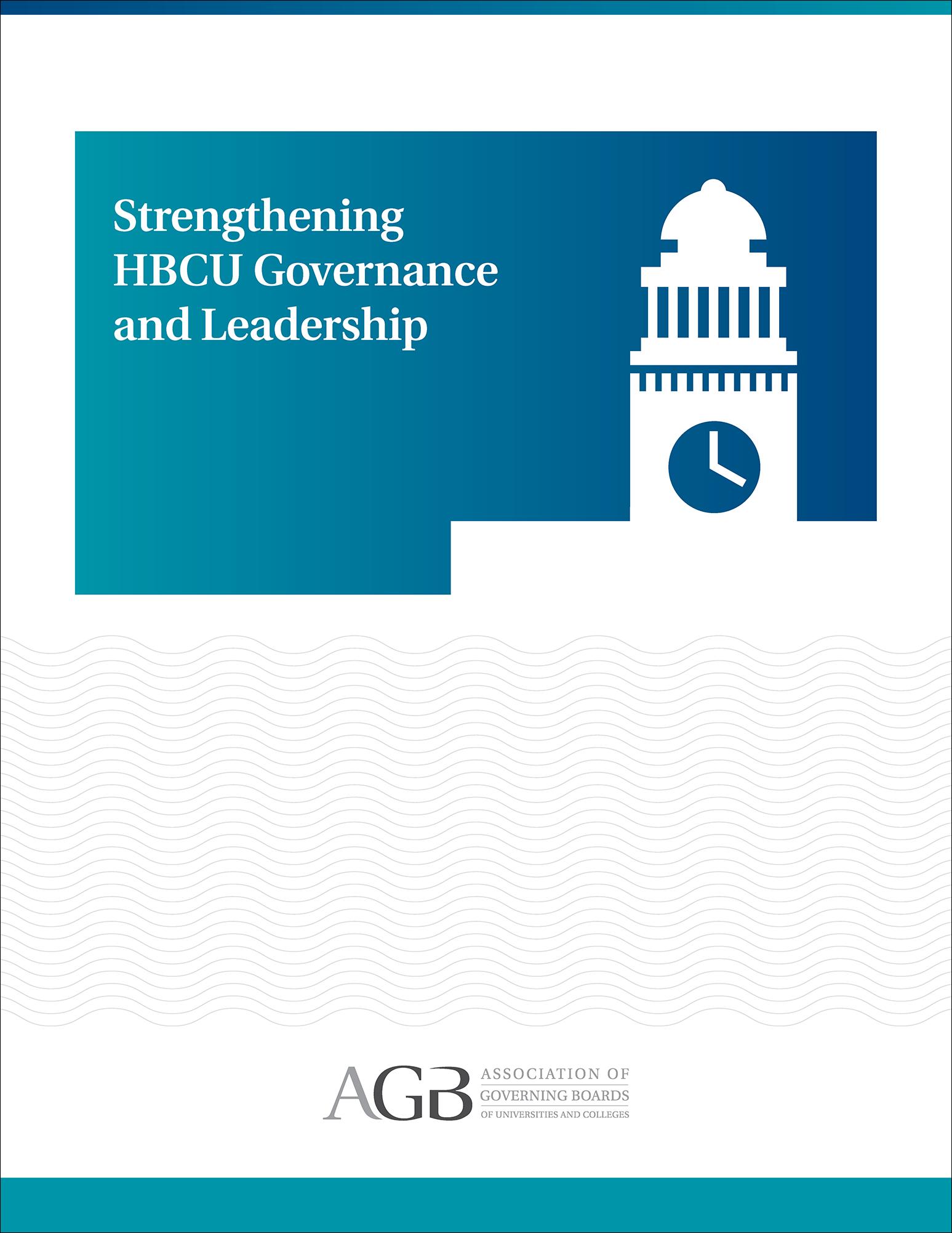 Strengthening HBCU Governance and Leadership
