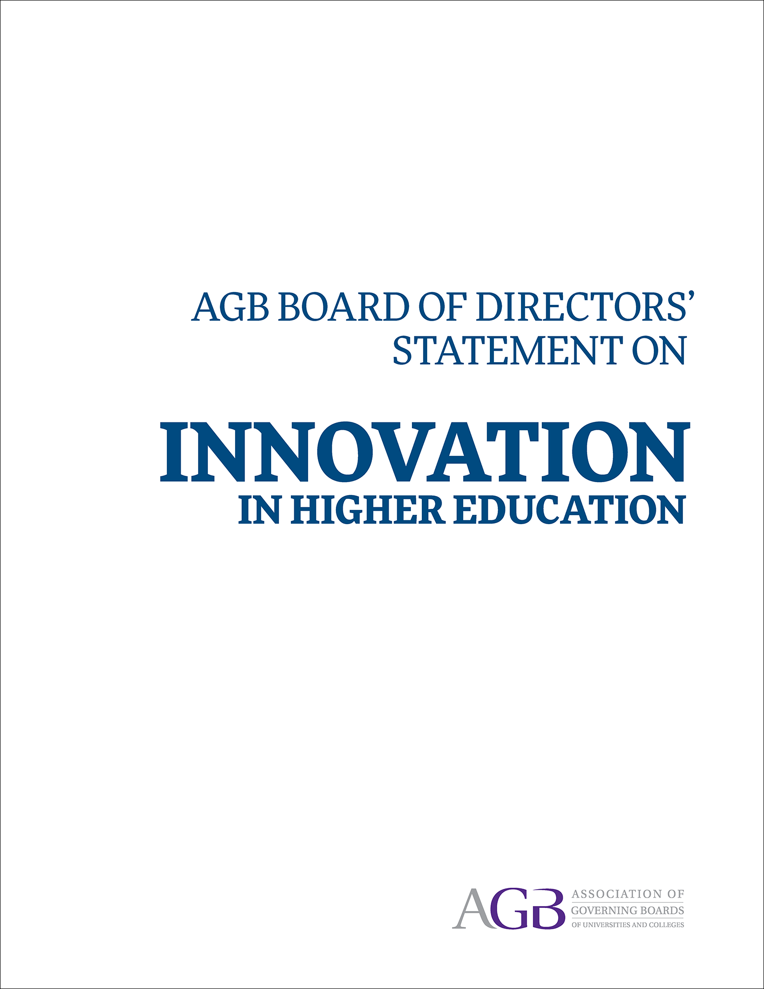 AGB Board of Directors' Statement on Innovation in Higher Education