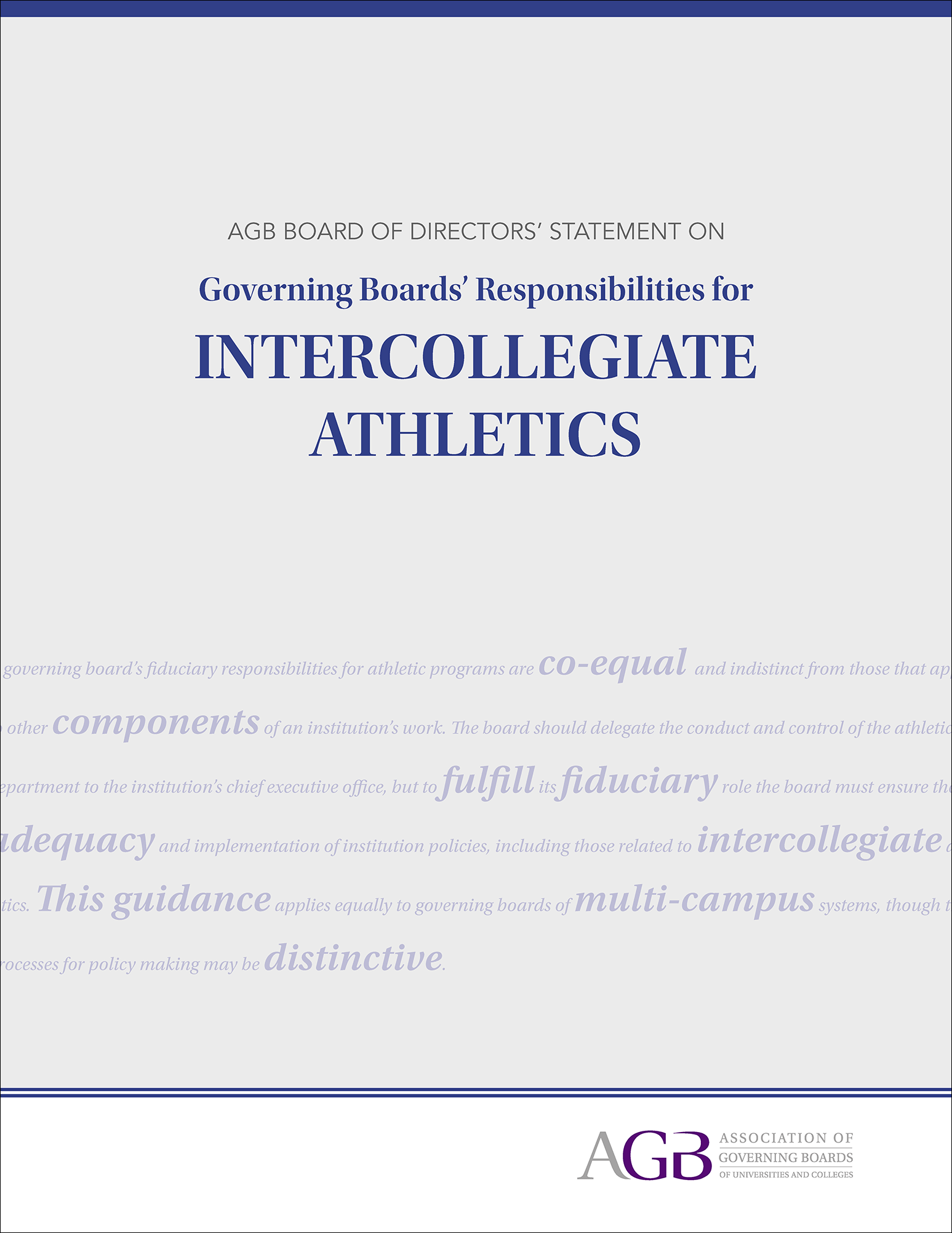 AGB Board of Directors' Statement on Governing Boards' Responsibilities for Intercollegiate Athletics