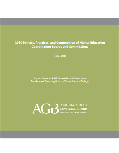 2010 Policies, Practices, and Composition of Higher Education Coordinating Boards and Commissions