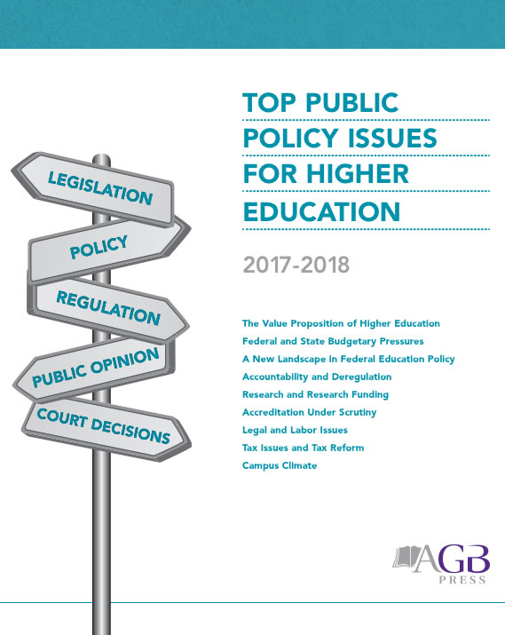 Education Policy Is Tax Policy And Real >> Top Public Policy Issues For Higher Education 2017 2018 Agb