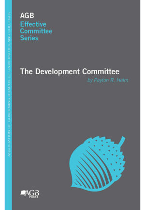 AGB Effective Committee Series: The Development Committee