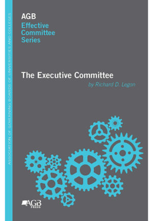 AGB Effective Committee Series: The Executive Committee