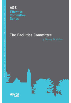 AGB Effective Committee Series: The Facilities Committee