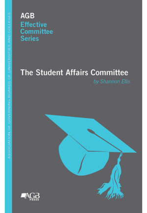 AGB Effective Committee Series: The Student Affairs Committee