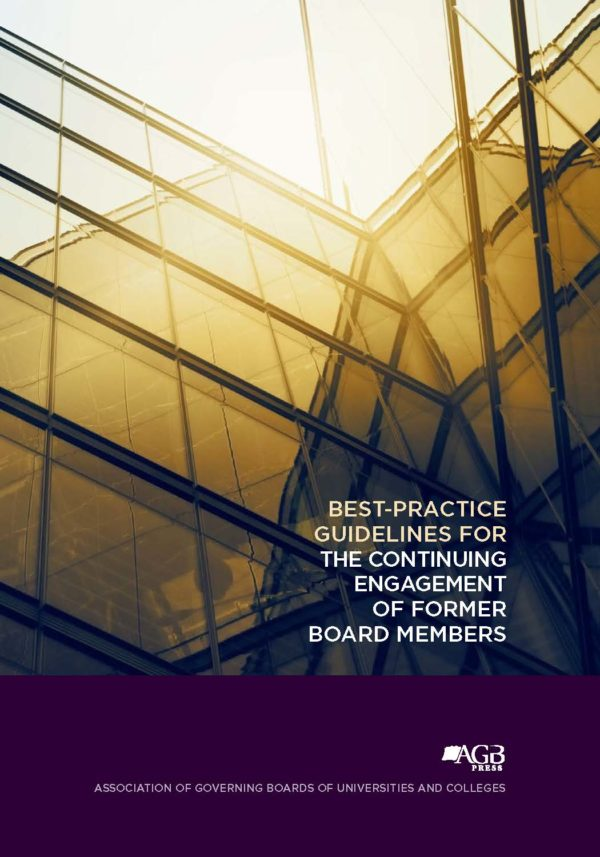 Best-Practice Guidelines for the Continuing Engagement of Former Board Members