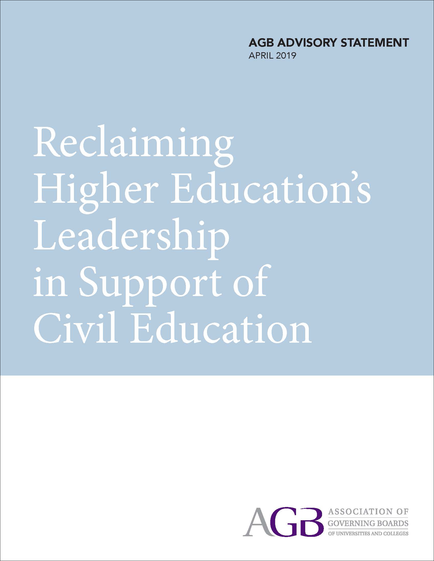 Reclaiming Higher Education's Leadership in Support of Civil Education