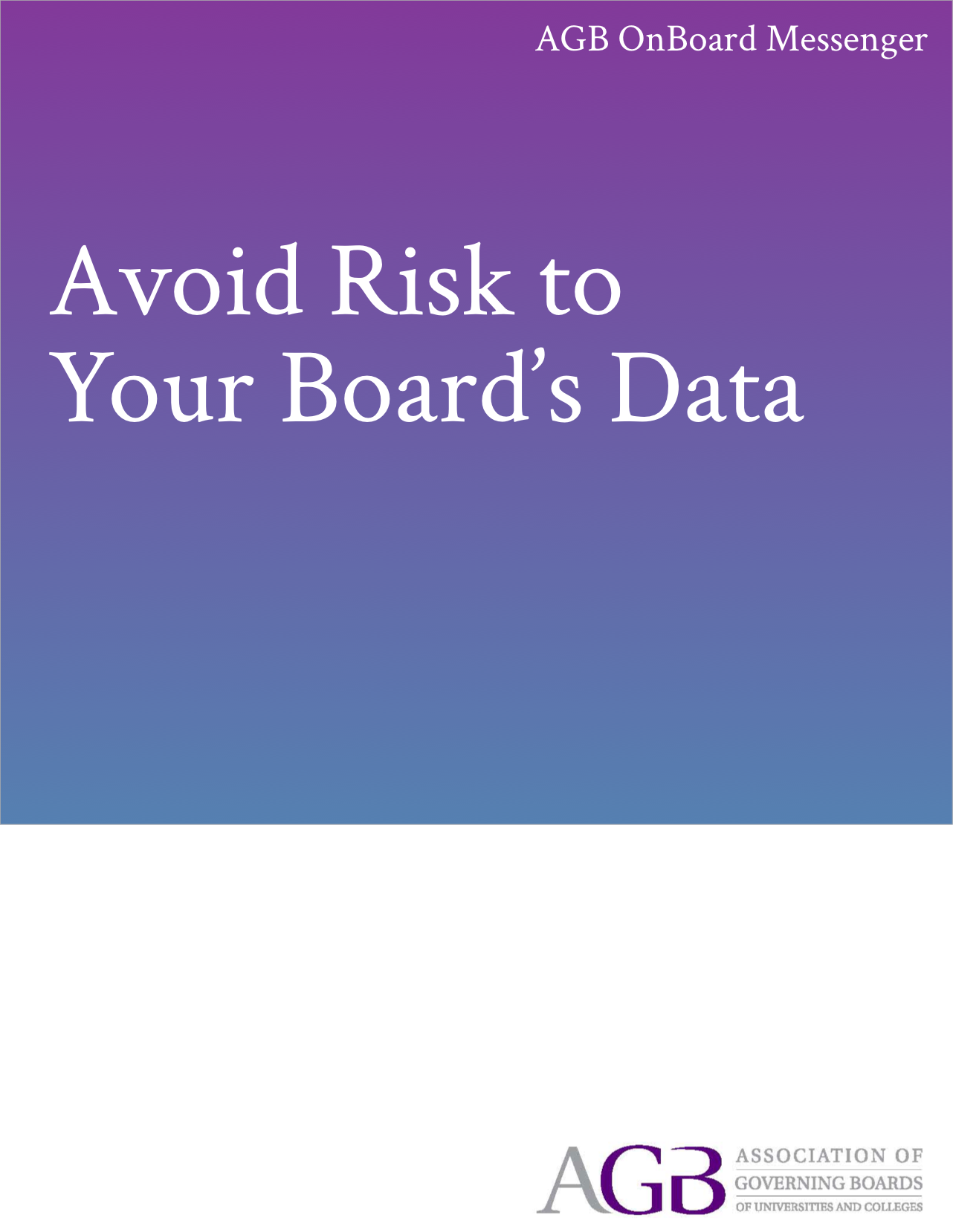Avoid Risk to Your Board's Data
