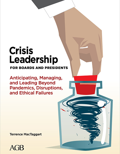 Crisis Leadership for Boards and Presidents