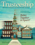 Trusteeship Cover: January/February 2021 - Foundations and Alumni Associations: Better Together or Apart?